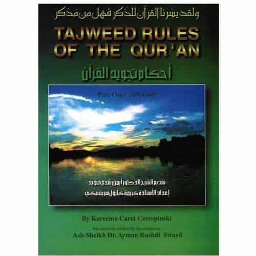 Tajweed Rules of the Qur'an Part 1 by Kareema Czerepinski