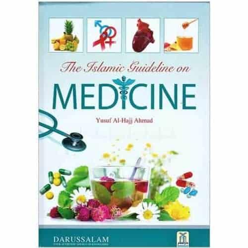 Islamic Guideline on Medicine by Yusuf Al-Hajj Ahmad