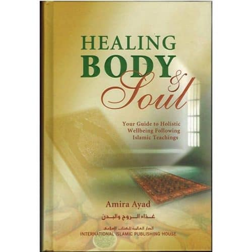 Healing Body & Soul by Dr. Amira Ayad