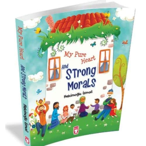 My Pure Heart and Strong Morals by Hekimoglu Ismail