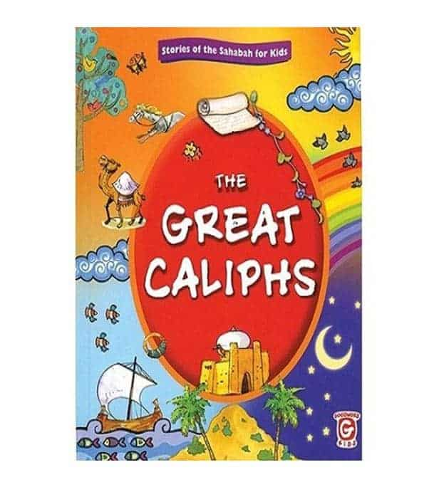 The Great Caliphs by Vinni Rahman, Nafees Khan, Maria Khan