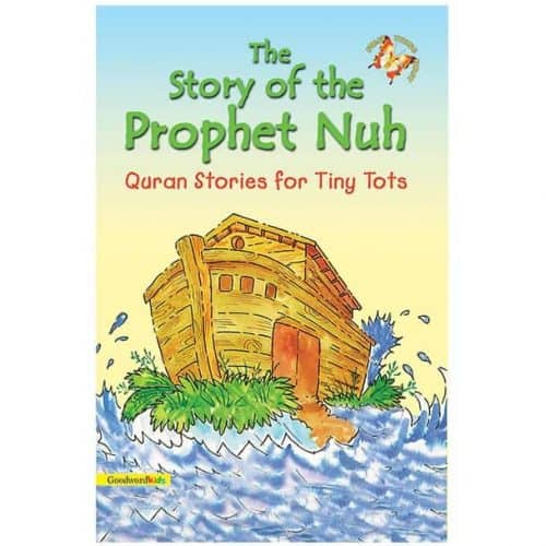 The Story of the Prophet Nuh by Saniyasnain Khan