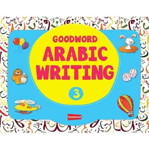 Goodword Arabic Writing Book 3 by M. Harun Rashid