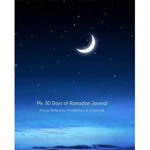 My 30 Days of Ramadan Journal by Ramadan Reflections