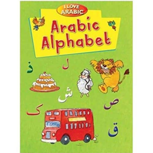 I Love Arabic: Arabic Alphabet by Goodwrod