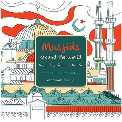 Masjids Around the World - Adult Coloring Book by Madinah Media