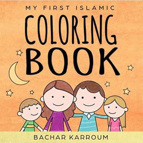 My First Islamic Coloring Book by by Bachar Karroum, Jesus Vazquez Prada