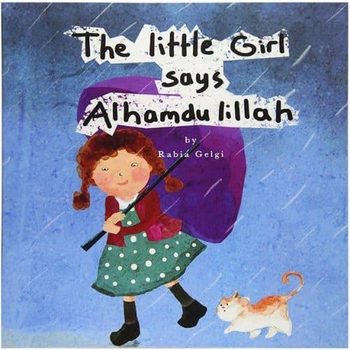 The Little Girl says Alhamdulillah by Rabia Gelgi