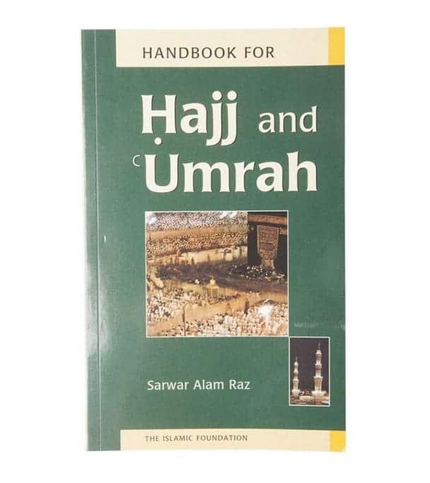 Handbook for Hajj and Umrah by Sarwar Alam Raz