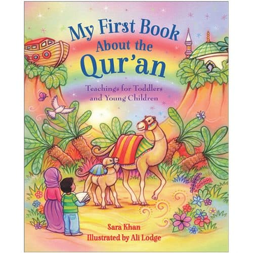 My First Book about the Qur'an By Sara Khan (Author), Alison Lodge (Illustrator)